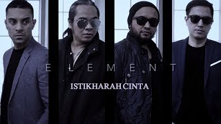 ISTIKHARAH CINTA - ELEMENT karaoke download ( tanpa vokal ) cover