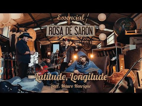 Rosa de Saron - Latitude Longitude (OFICIAL) Feat. Mauro Henrique - Oficina G3