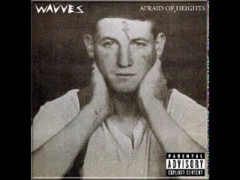 Wavves - 2013 - Afraid of Heights - Full Album