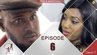 Pod et Marichou - Saison 2 - Episode 6