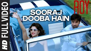 getlinkyoutube.com-'Sooraj Dooba Hain' FULL VIDEO SONG | Arijit singh | T-SERIES