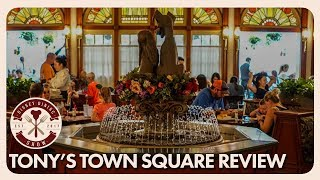 Tony's Town Square Review | Disney Dining Show | 06/01/18