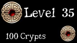 getlinkyoutube.com-100 Crypts - Level 35 - with Explanation
