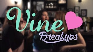 getlinkyoutube.com-How to Breakup with Someone on Vine