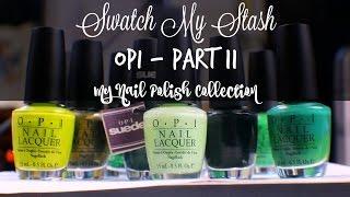 getlinkyoutube.com-Swatch My Stash - OPI Part 11 | My Nail Polish Collection