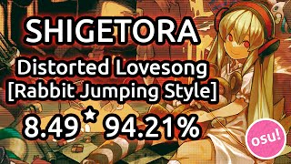 getlinkyoutube.com-Shigetora | Distorted Lovesong [Rabbit's Jumping Style [AR9]] 8.49* 94.21% | Liveplay w/ Twitch Chat