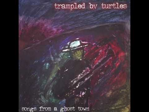 Trampled By Turtles - Whiskey -nKTlRN3jLfw