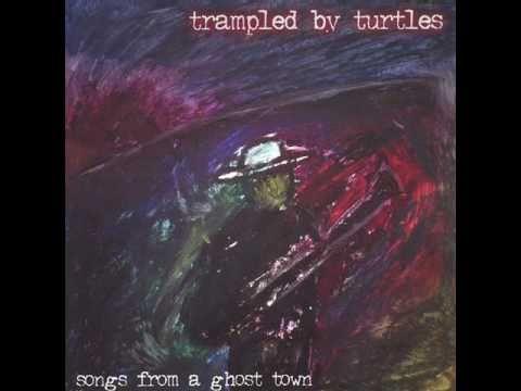 Trampled By Turtles - Whiskey -nKTlRN3jLfw