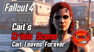 getlinkyoutube.com-Fallout 4 - Cait's Crisis Scene (Cait Leaves Due to Low Approval)