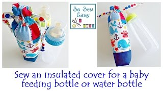 getlinkyoutube.com-Sew an insulated cover for a baby feeding bottle or water bottle