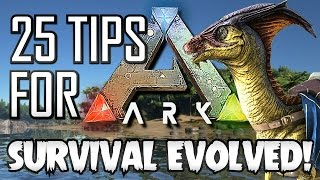 getlinkyoutube.com-25 Tips for ARK Survival Evolved! (Guide to Better FPS, Taming, Tribes and More)