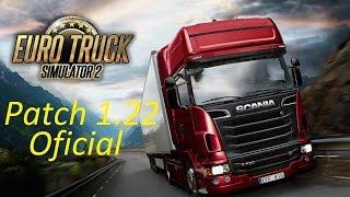 getlinkyoutube.com-Euro Truck Simulator 2 - Patch 1.22 oficial - novo save