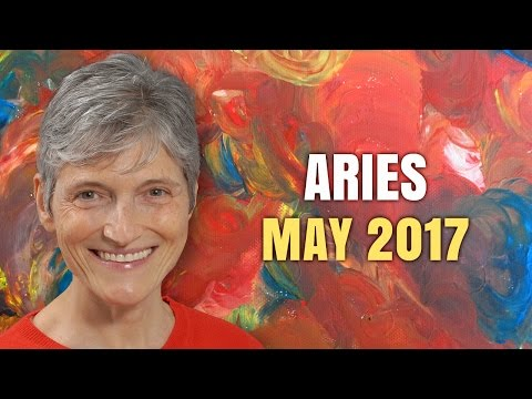 ARIES MAY 2017 HOROSCOPE | Barbara Goldsmith Astrologer