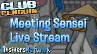 Club Penguin: Meeting Sensei Live Stream [NOW OVER]