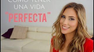 """getlinkyoutube.com-Como tener una vida """"perfecta"""""""