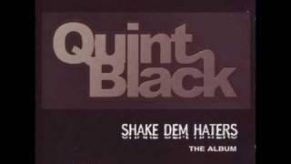 Quint Black – One Freak