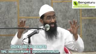 Taqdeer ka Insaan ki Shakhsiyyat per Asar by Shaykh Abu Zaid Zameer