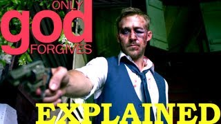 getlinkyoutube.com-Only God Forgives EXPLAINED - Movie Review (SPOILERS)