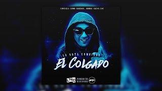 El Colgado - La Nota Cumbiera (Audio)