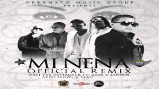Mi Nena (Remix) (Original) - Xavi The Destroyer Ft. Zion Y Lennox, Nengo Flow Y Syko