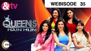 getlinkyoutube.com-Queens Hain Hum - Episode 35  - January 13, 2017 - Webisode
