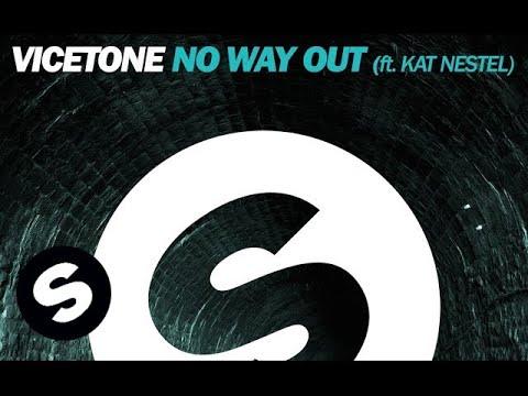 Voir la vidéo : Vicetone - No Way Out ft. Kat Nestel