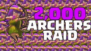 getlinkyoutube.com-Clash of Clans - 2,000 ARCHERS RAID!