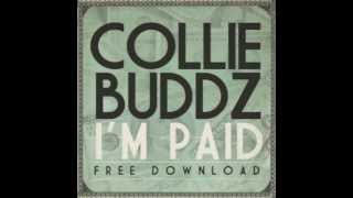 Collie Buddz - I'm Paid