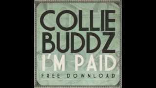 Collie Buddz - I'm Paid