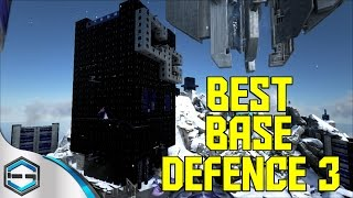 Ark Survival Evolved Best Base Defence 3 Ep.30