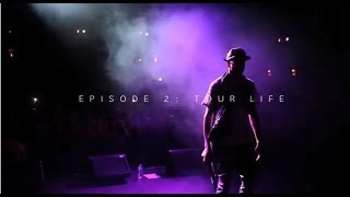 August Alsina - My Testimony Episode 2: Tour Life (Docu-series)