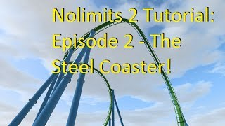 getlinkyoutube.com-Nolimits 2 Tutorial: Part 2 - Steel Coaster Elements