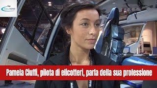 Pamela Ciuffi pilota di elicotteri parla della sua professione