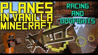 Planes in Vanilla Minecraft! - Map Update #2 - Racing & Dogfights!