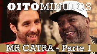 getlinkyoutube.com-8 MINUTOS - MR CATRA (PARTE 1)