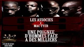 Les Associes - Une Poignee D'hommes Face A Des Milliers (ft. Mac Tyer)