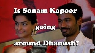 Sonnam Kapoor and actor Dhanush looked like Bride and Groom- what is the seceret