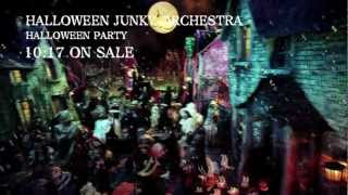 HALLOWEEN JUNKY ORCHESTRA「HALLOWEEN PARTY」