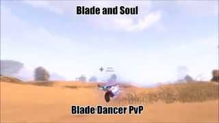 [NA] Blade and Soul - Blade Dancer PvP