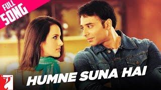 Humne Suna Hai - Full Song | Mere Yaar Ki Shaadi Hai | Uday Chopra | Sanjana width=
