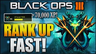 "getlinkyoutube.com-Black Ops 3 - 70,000 XP EVERY GAME! ""HOW TO LEVEL UP FAST"" & ""PRESTIGE FAST"" (BO3 RANK UP FAST)"