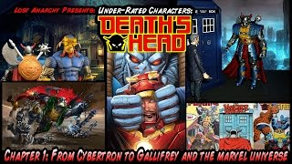 Underrated Characters: DEATH'S HEAD pt 1: From Gallifrey to Cybertron