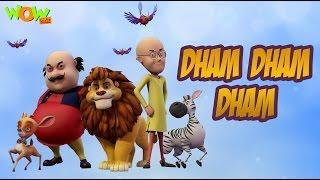 Dham Dham Dham - Motu Patlu King of Kings - Hit Song width=