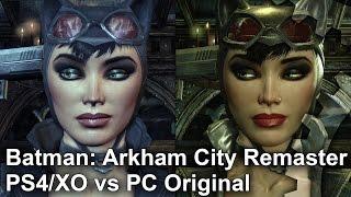 Batman: Arkham City - PS4/XO Remaster vs PC Original Grafikai Összehasonlítás