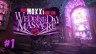 getlinkyoutube.com-Borderlands 2: Mad Moxxi's Wedding Day Massacre #1