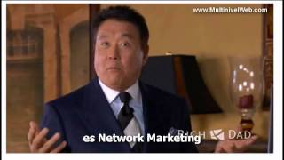 getlinkyoutube.com-Multinivel. Robert Kiyosaki, el negocio del siglo 21. Network Marketing