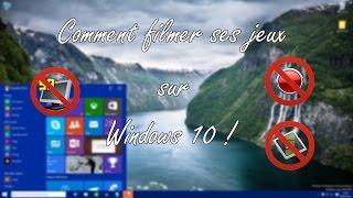 getlinkyoutube.com-Comment filmer ses jeux sur Windows 10 sans rien télécharger ! [HD-FR]