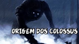 getlinkyoutube.com-Shadow of the Colossus - ORIGEM DOS COLOSSUS!