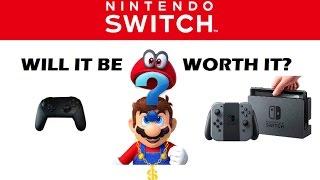 getlinkyoutube.com-Nintendo Switch - Will It Be Worth It?