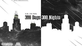 getlinkyoutube.com-Lil Durk - 300 Days 300 Nights (Full Mixtape)